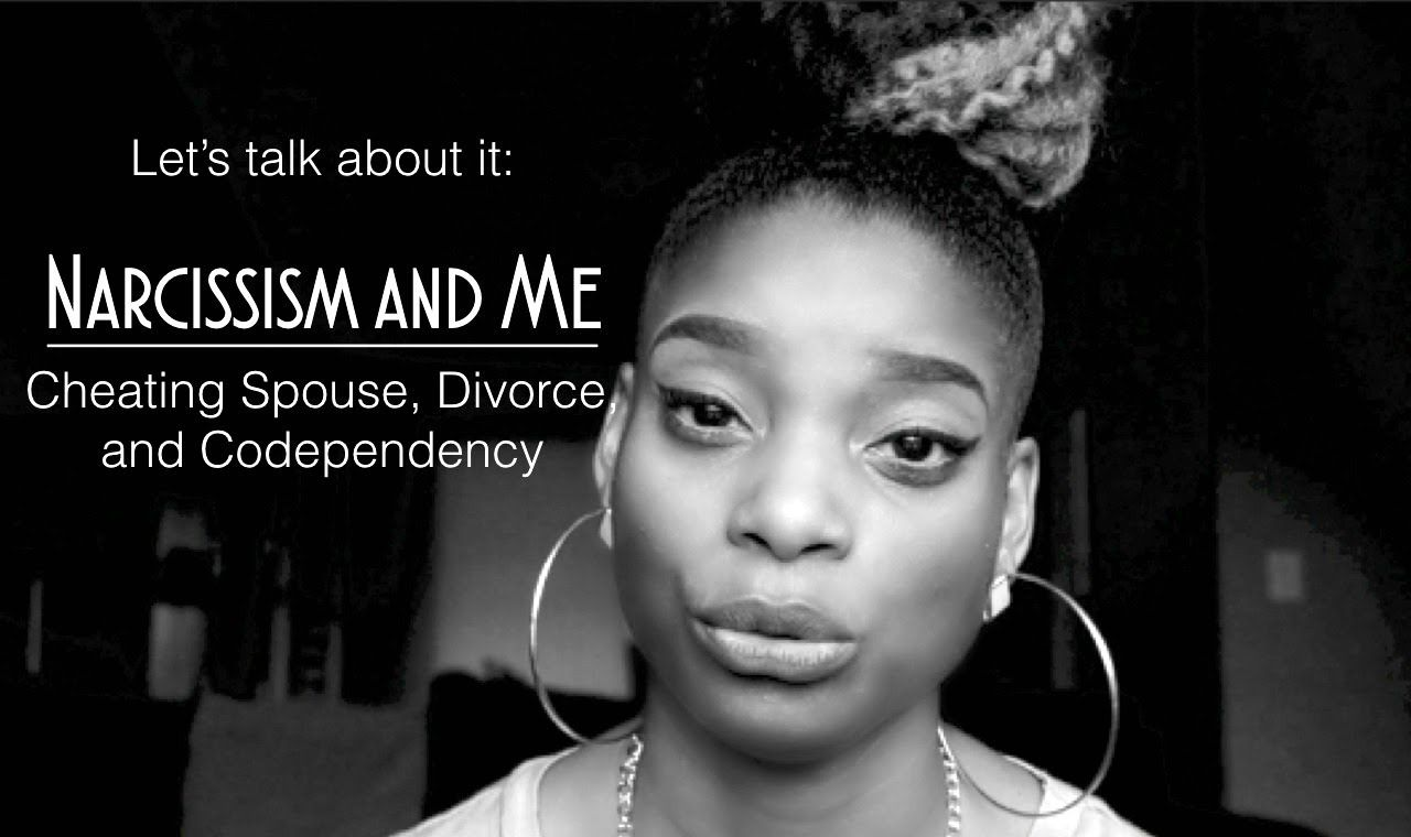 Narcissism Me Cheating Spouse Molestation Codependency