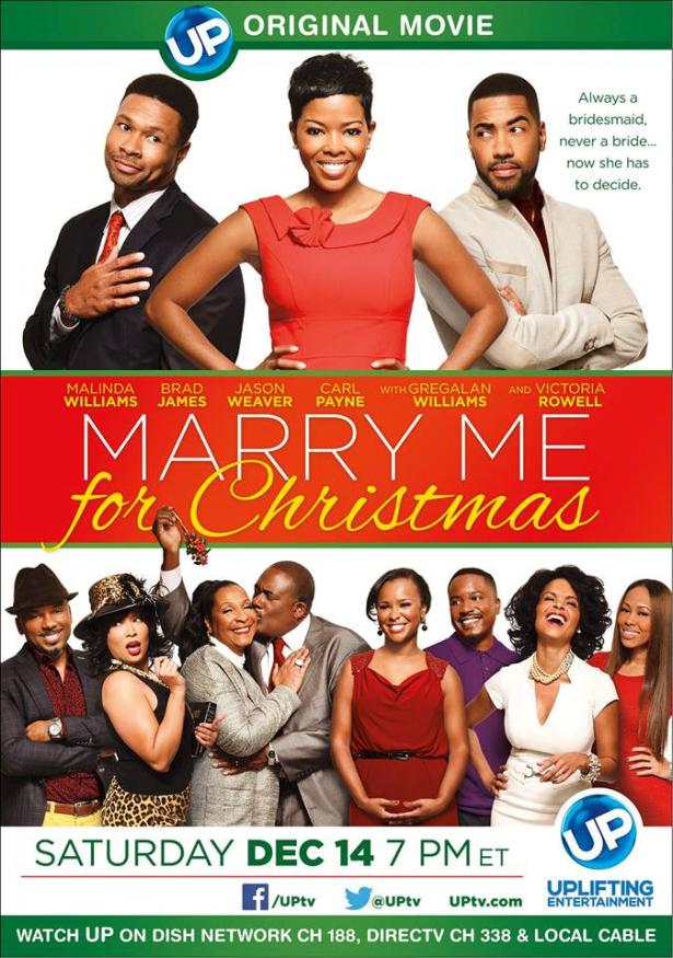 Marry Me At Christmas 2019 Marry ME for Christmas, UPtv, 2013, Malinda Williams, Brad James