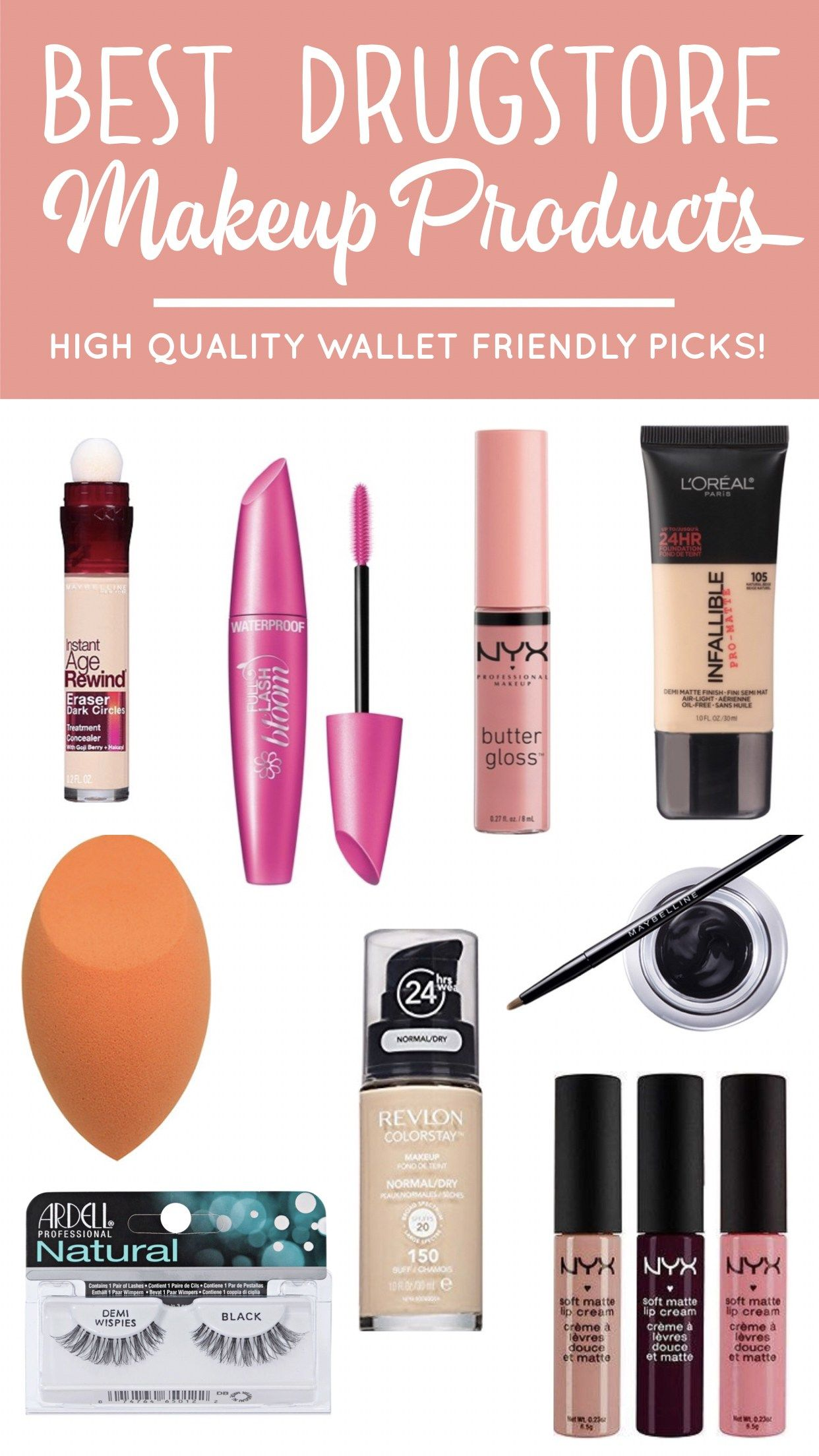 The Best Drugstore Makeup Products Must Have Foundation Mascara Concealer Lip Gloss That Won T Best Drugstore Makeup Drugstore Makeup Best Makeup Products