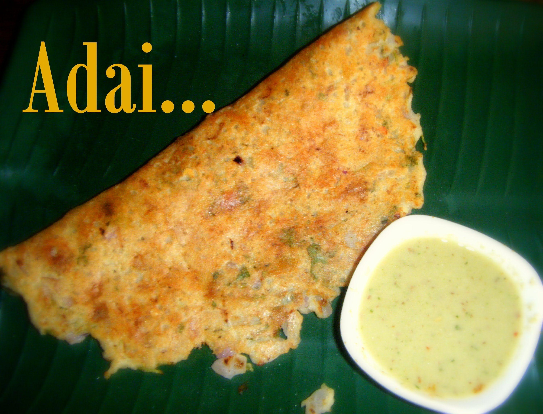 Adai recipe [ Dal and rice dosa] Protein rich breakfast