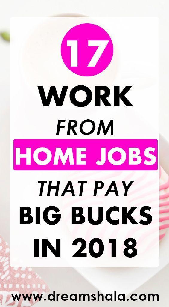 17 Jobs von zu Hause aus, die 2019 viel Geld ausgeben   – Money money money