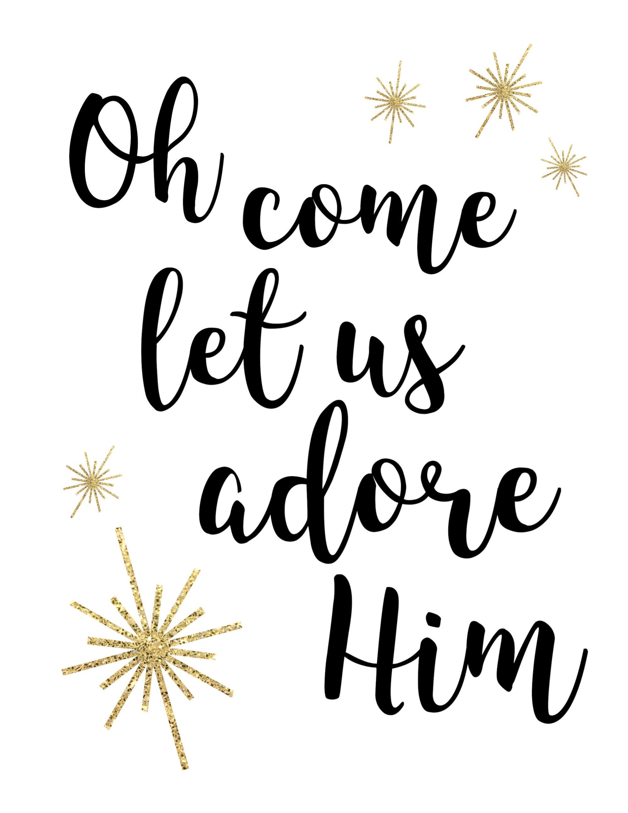Oh e Let Us Adore Him Printable Christmas Decor