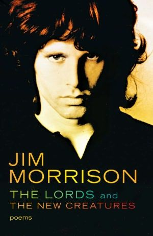Poetry from Jim Morrison. His first book.