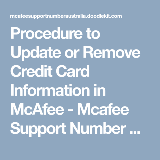 Procedure To Update Or Remove Credit Card Information In