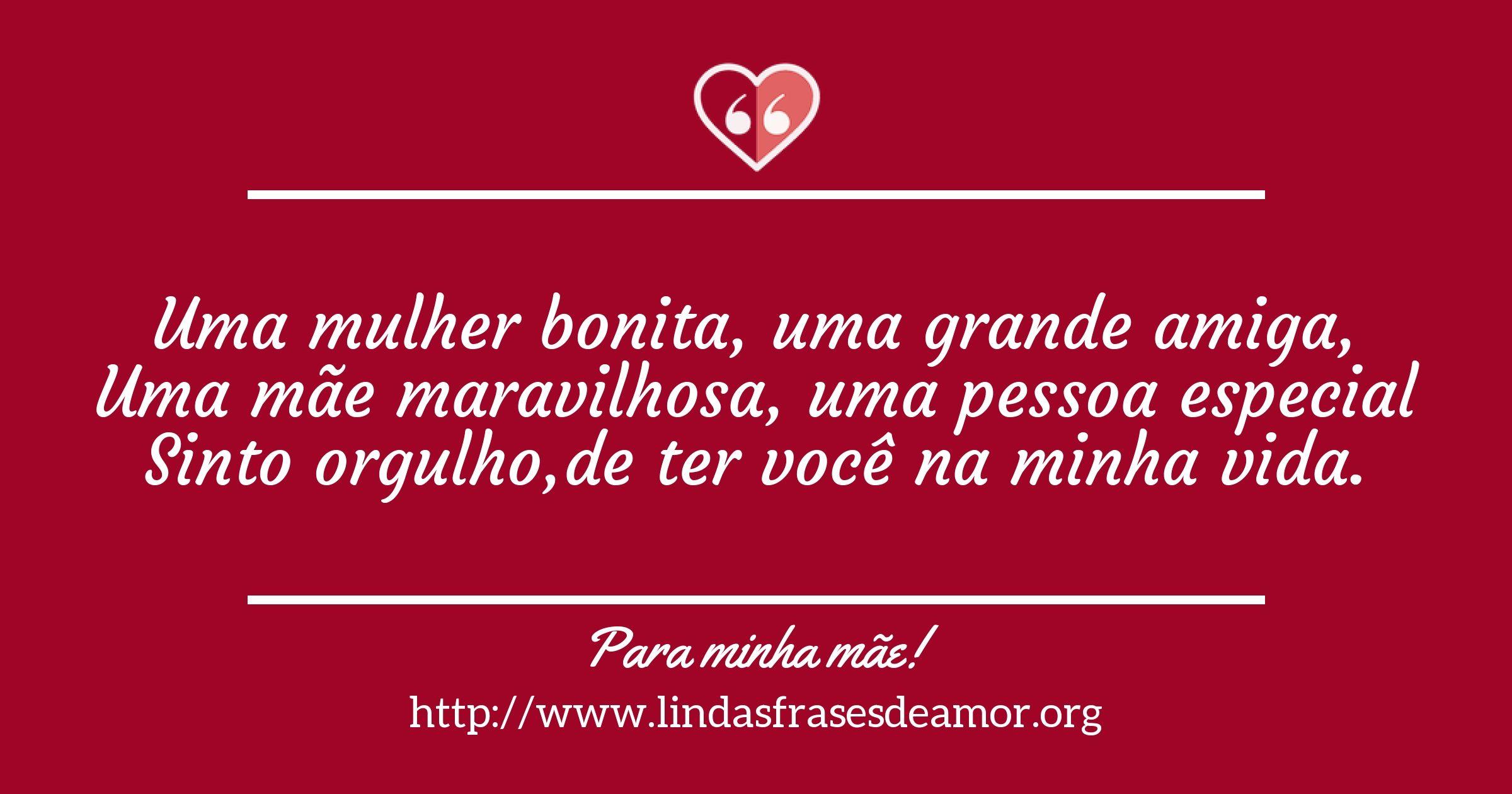 Frases De Amor Para Mãe: Pin De Eloisa Nogueira Em Mães