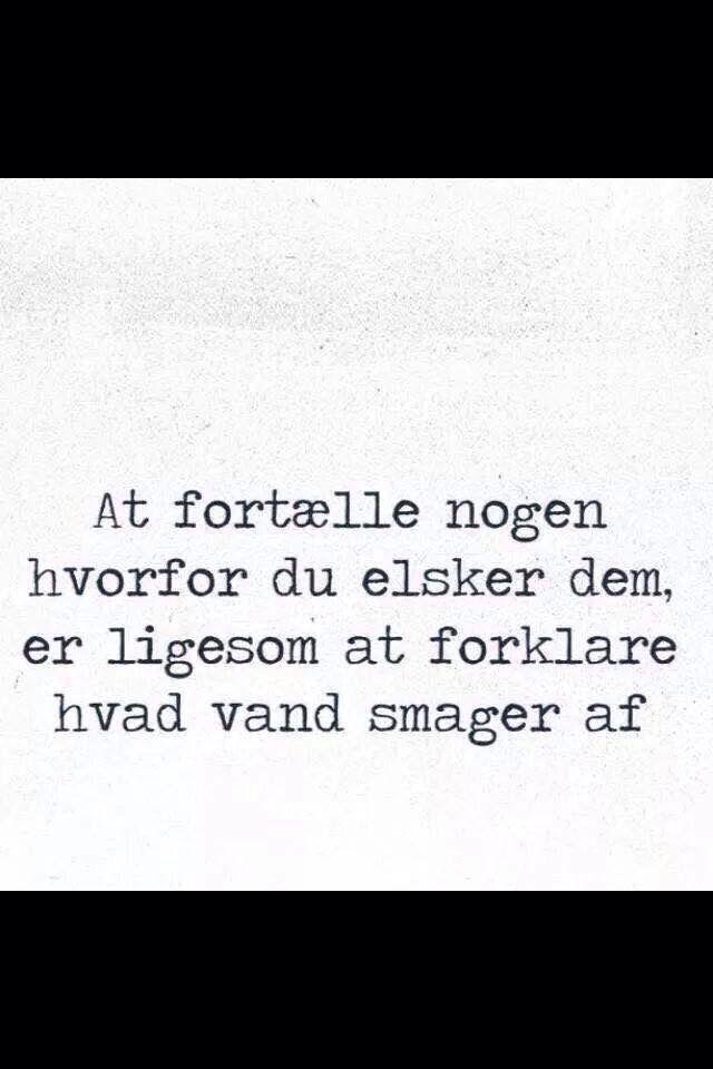 citater på dansk om kærlighed Kærlighed | Quotes | Love Quotes, Quotes og Love citater på dansk om kærlighed