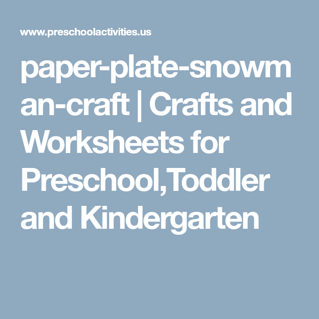 paper-plate-snowman-craft | Crafts and Worksheets for Preschool ...