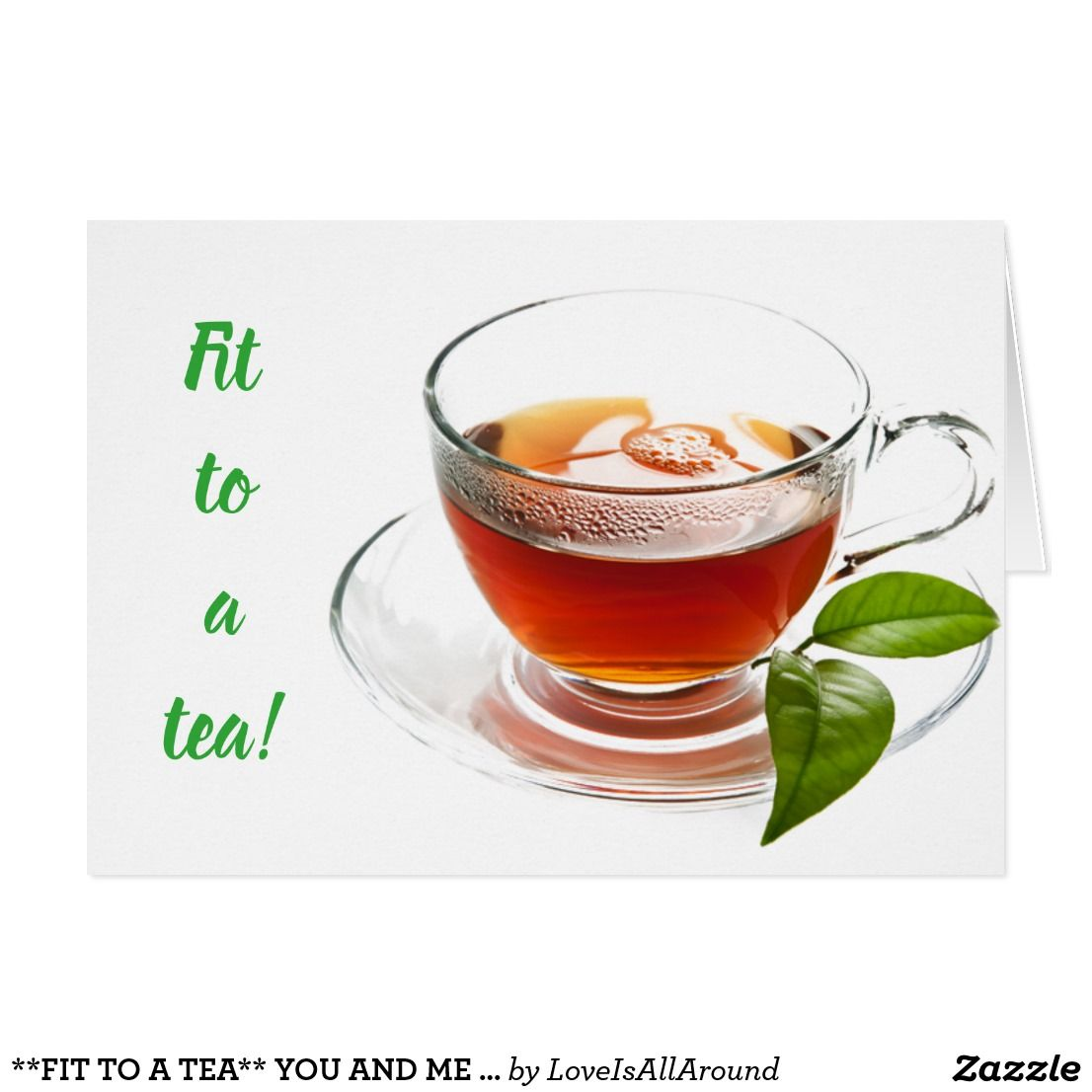 FIT TO A TEA** YOU AND ME LOVE FOR ANY REASON | Zazzle.com #sweetestdaygiftsforboyfriend