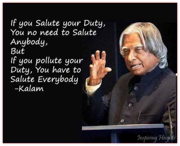 If you salute your Duty, You no need to Salute Anybody.