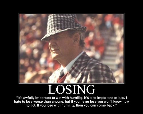 Wise Beyond Your Years Quotes: Bear Bryant Quotes