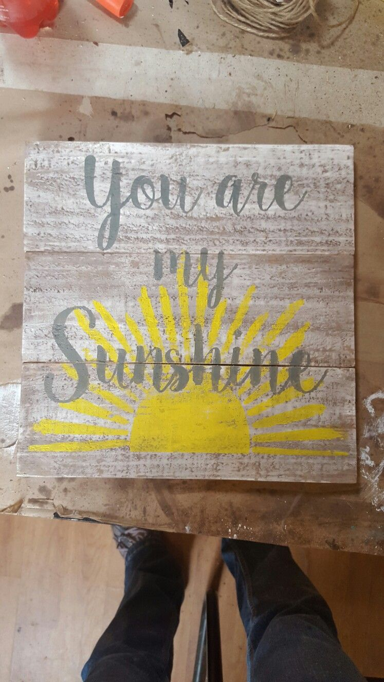 You Are My Sunshine Pallet Sign Wood Signs Painted Wooden