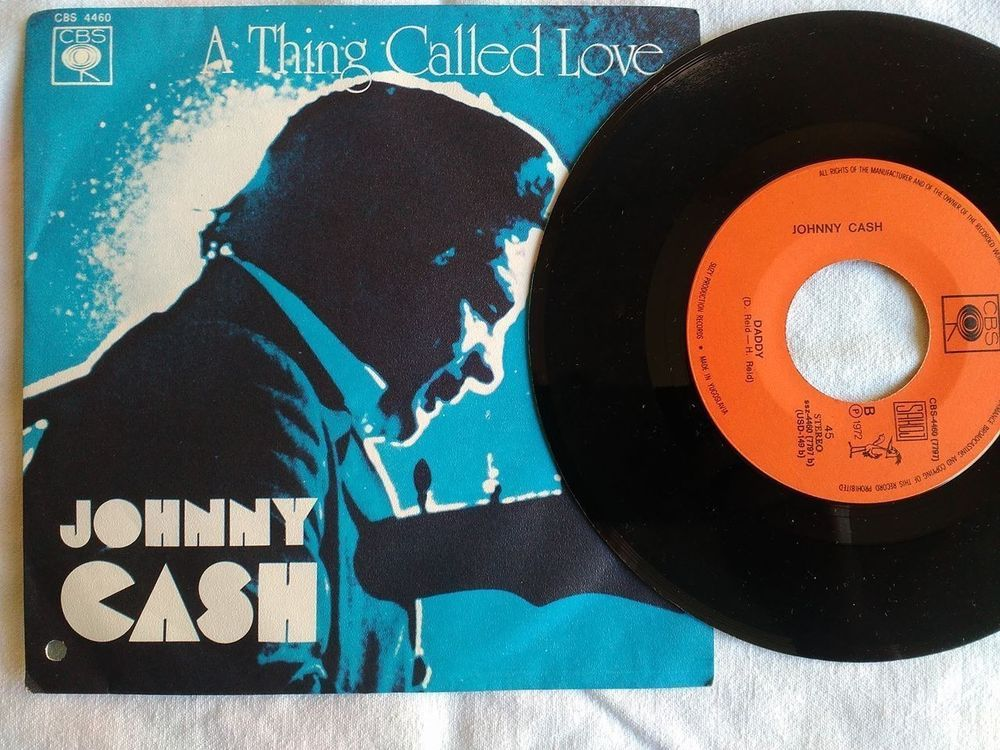 Johnny Cash A Thing Called Love Daddy 1972 Suzy 7 Single