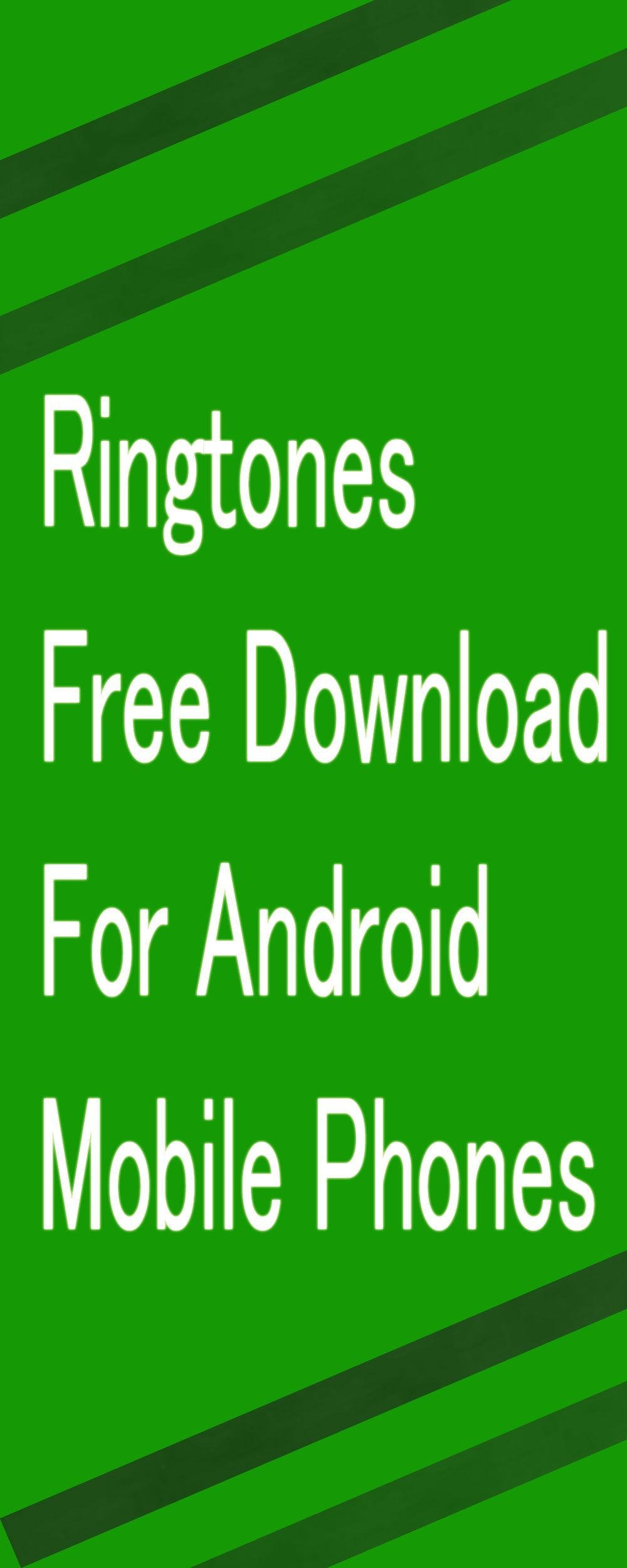 Free Ringtones Download For Android Phones Ringtones For Android Free Free Ringtones Download Free Ringtones