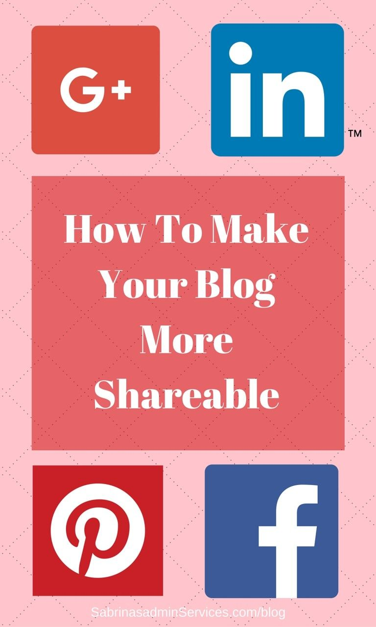 How to make your blog more shareable blog tips blog