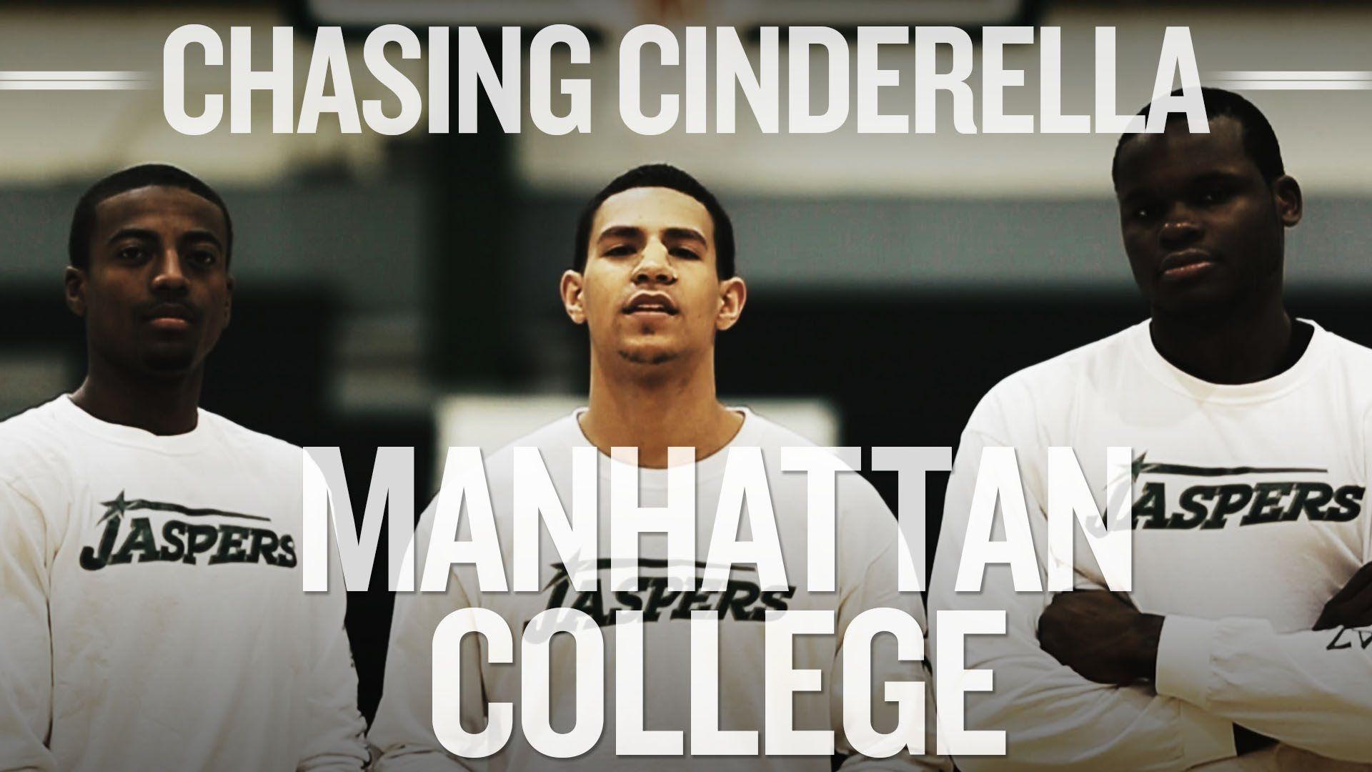 Chasing Cinderella 2014 Manhattan College basketball