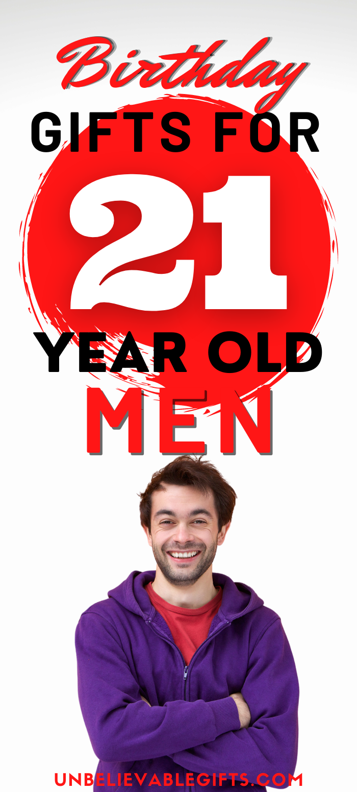 The Best Gift For A 21 Year Old Guy In 2020 21 Years Old Mens Birthday Gifts Best Gifts For Men