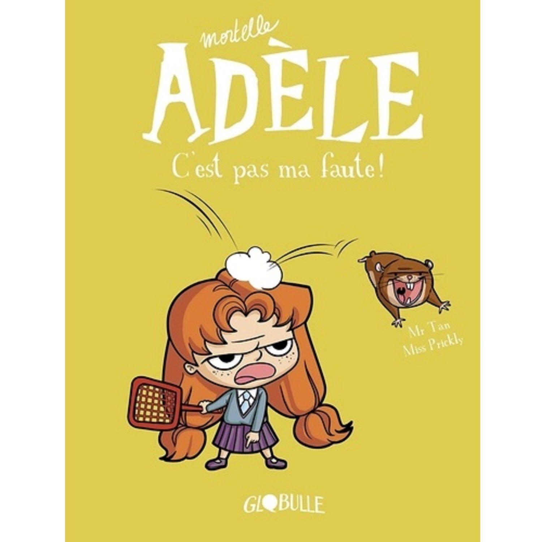 Livre Mortelle Adele Volume 3 C Est Pas Ma Faute Telechargement Lecture Gratuite Telecharger Gratuit