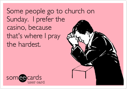 Funny gambling prayer centrelink gambling