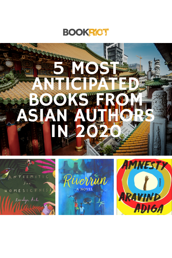 5 of the Most Anticipated Books By Asian Authors in 2020