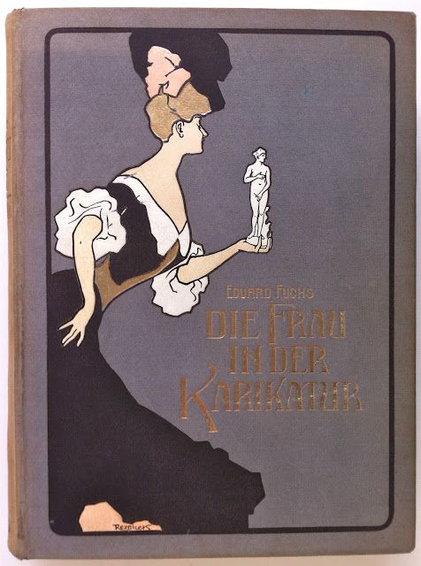 Die Frau in der Karikatur by Eduard Fuchs | Beautiful Books