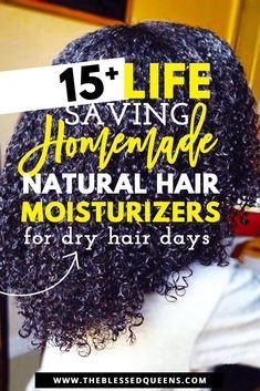 15 life saving homemade natural hair moisturizers beauty hacks and tipps pinterest. Black Bedroom Furniture Sets. Home Design Ideas
