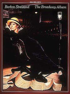 Barbra Streisand - The Broadway Album (Piano, Vocal, Guitar Soundbook) by Barbra Streisand