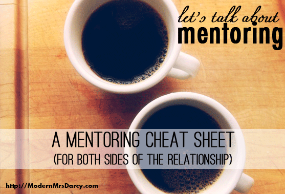 a mentoring cheat sheet  for both sides of the