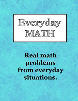 Real World Everyday Math Word Problems #mathintherealworld