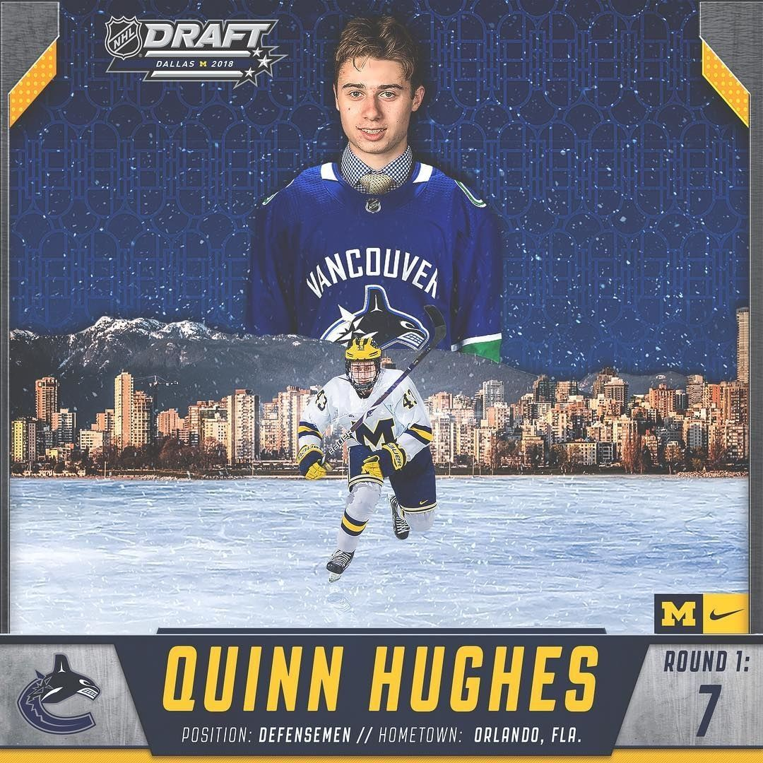 Congrats Quinn With The 7th Pick In The 1st Round Of The 2018 Nhldraft The Canucks Select Quinn Hughes Goblue Repost Hockey Kids Usa Hockey Hockey Dad