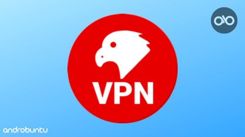 Cara Menggunakan Eagle Vpn Di Android Androbuntu Aplikasi
