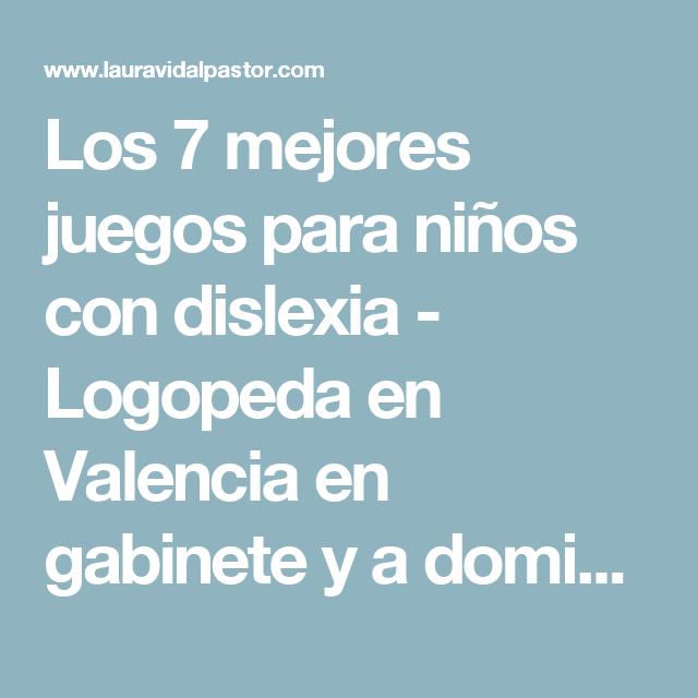 Los 7 Mejores Juegos Para Ninos Con Dislexia Logopeda En Valencia