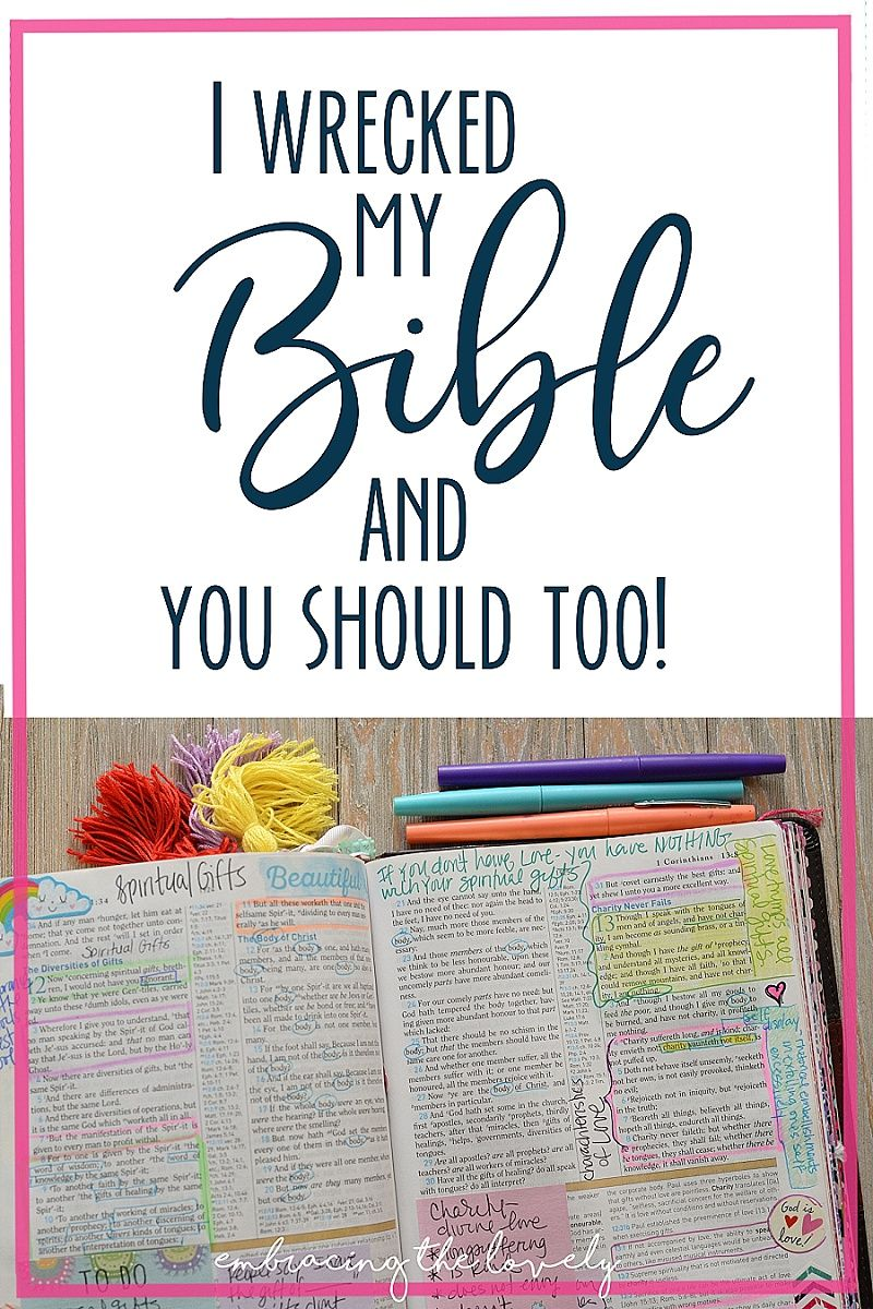 I Wrecked My Bible and it Changed My Life with #bible