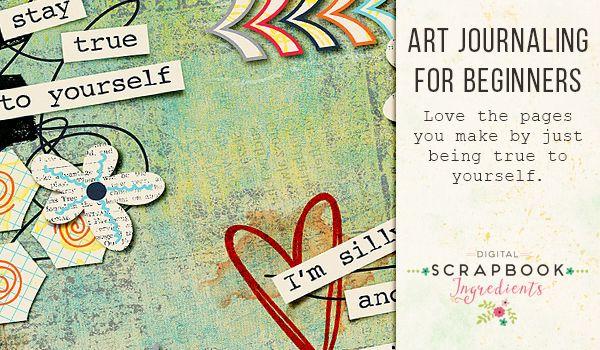 Art Journaling For Beginners Digital Scrapbook Ingredients