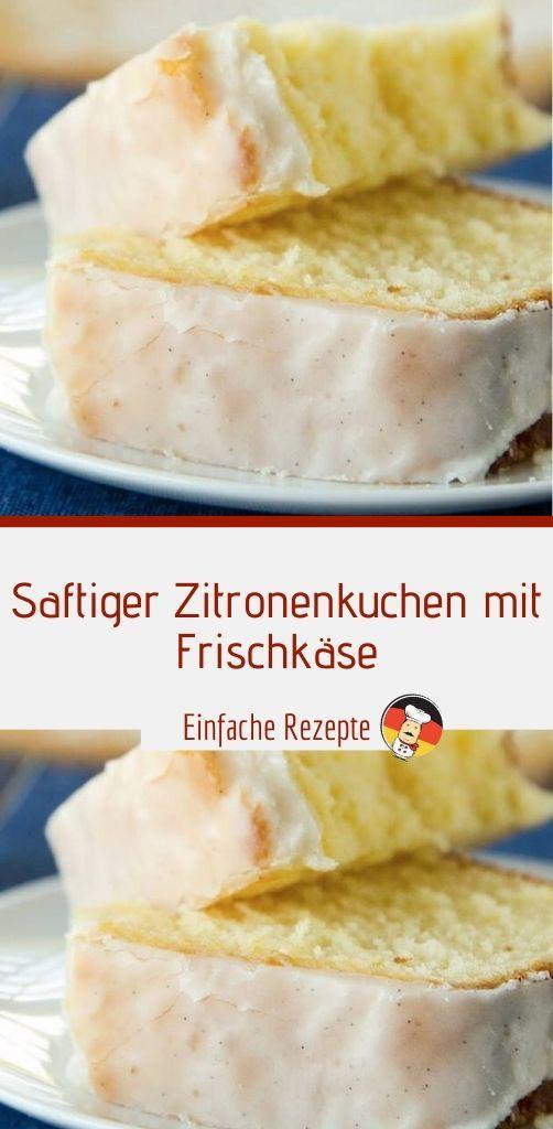 Saftiger Zitronenkuchen mit Frischkäse #kuchenkekse