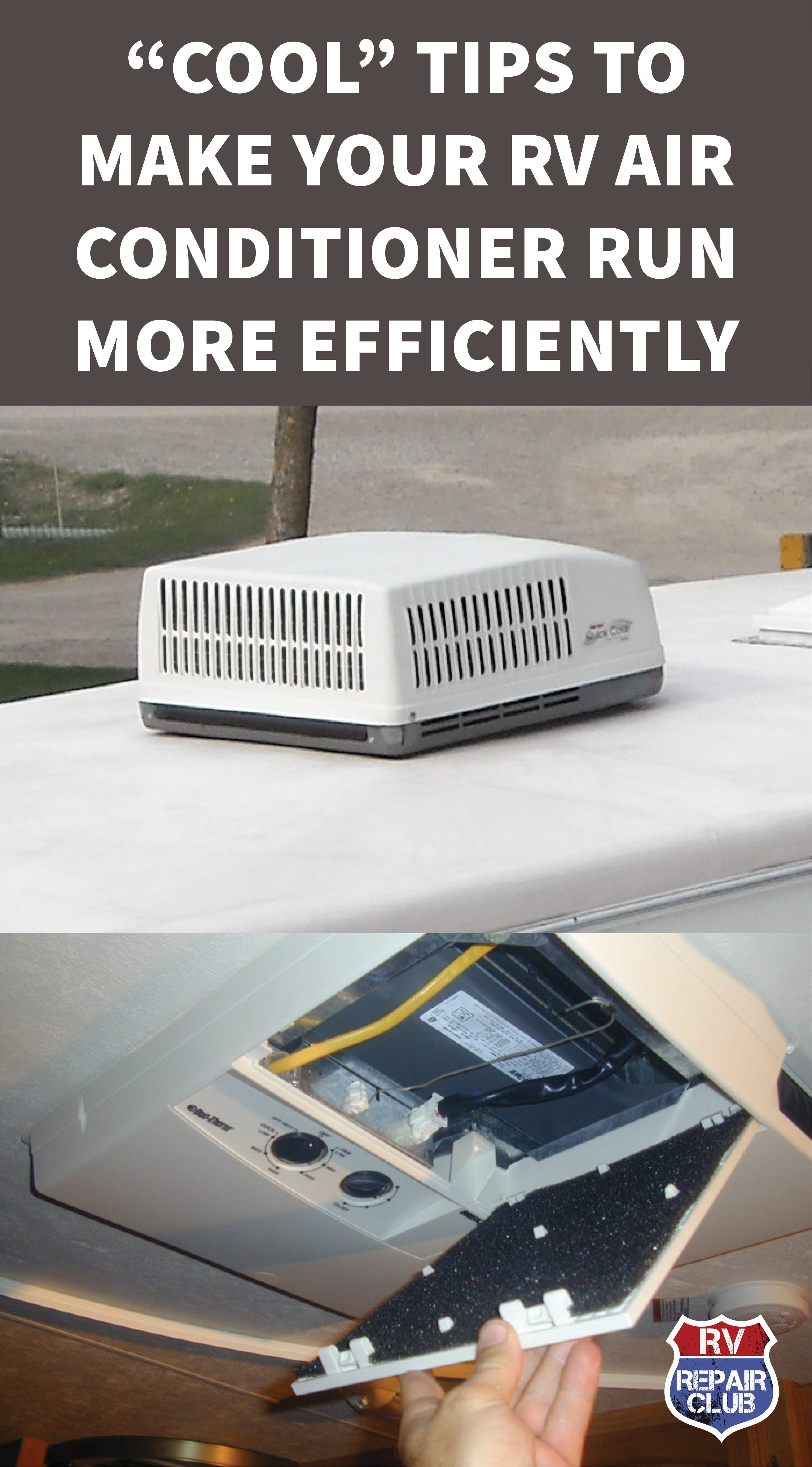 Tips To Make Your Rv Air Conditioner Run More Efficiently Rvrc Rv Air Conditioner Camper Air Conditioner Travel Trailer Camping