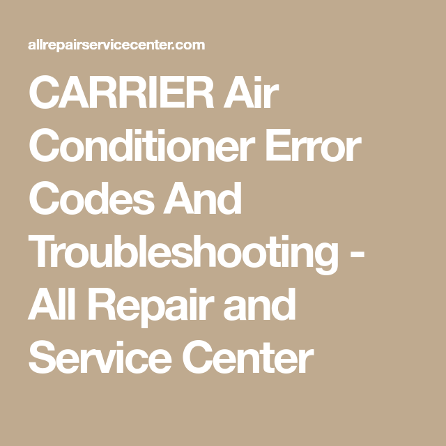 By Photo Congress || Carrier Air Conditioner Error Codes