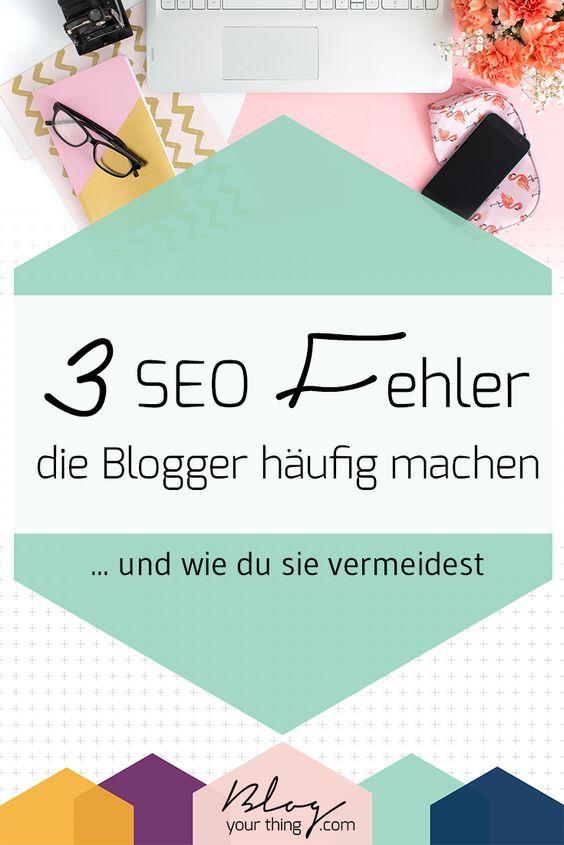 3 SEO-Fehler beim Bloggen, die oft gemacht werden - auch ...