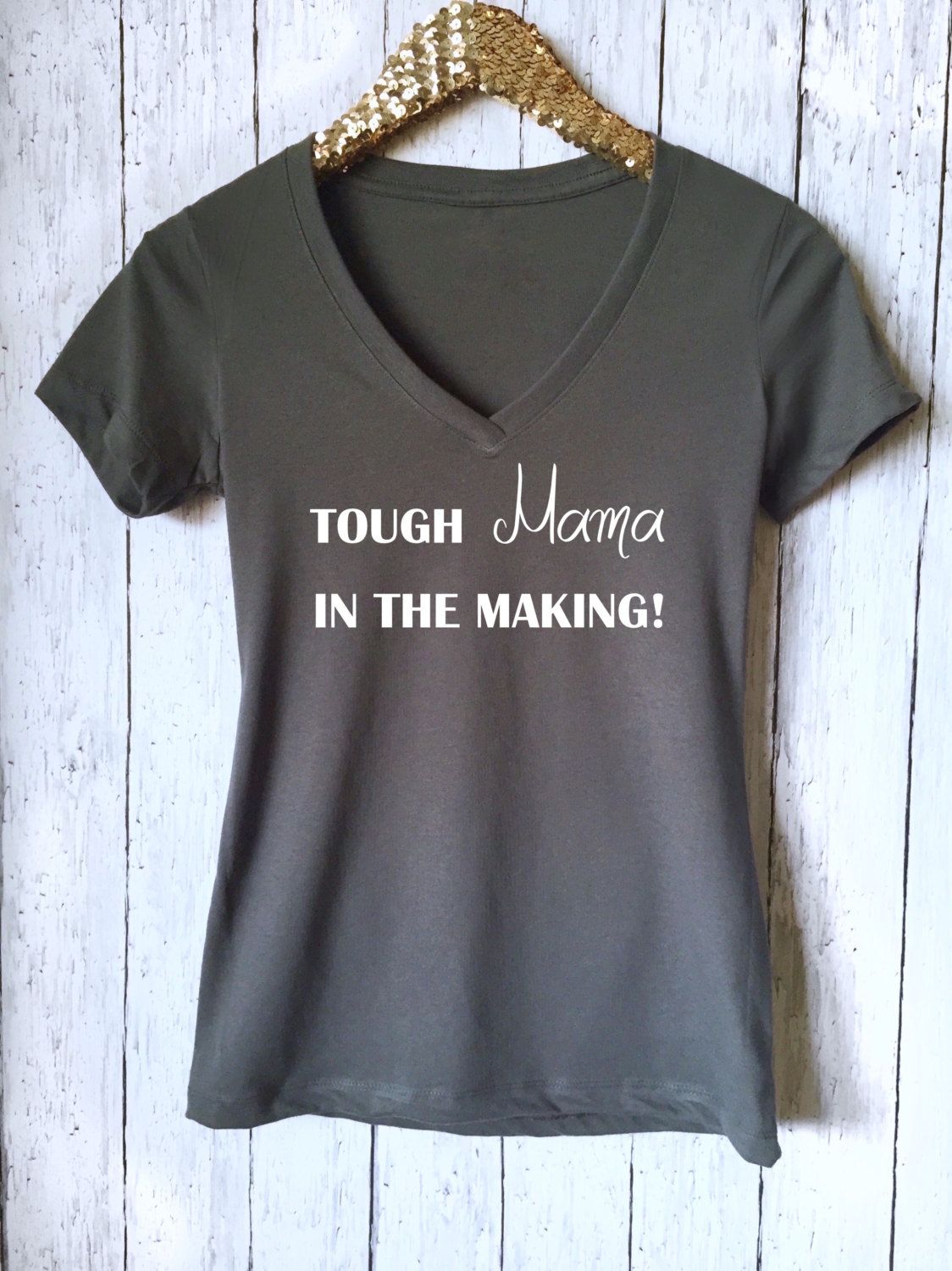 918fda8ded9185 Tough Mama in The Making Shirt
