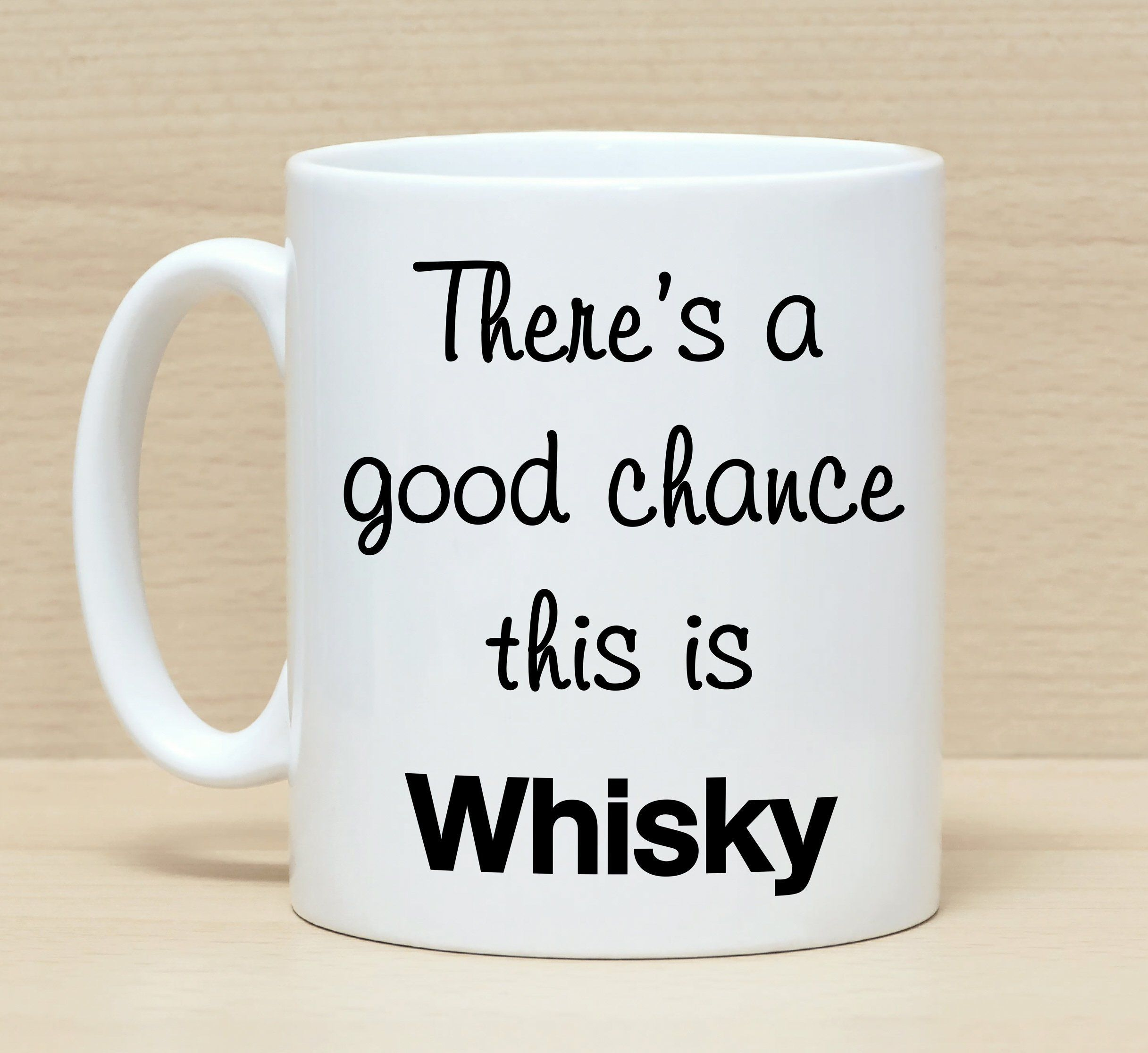 Funny coffee mugs, Mug with sayings, Funny mugs, Whisky