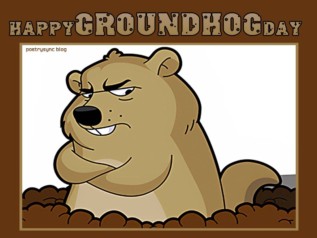 Poetry|Quotes: Groundhog Day Quotes | Images Wallpapers | Pinterest