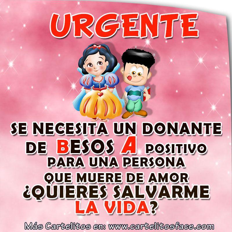 urgente se necesita un donante de besos a positivo para