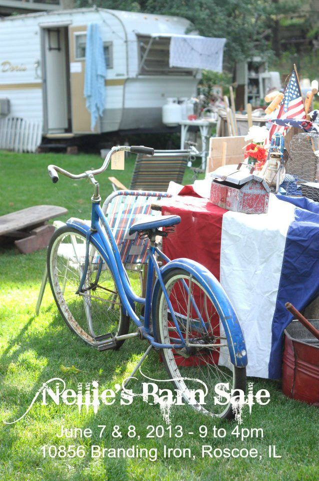 Nellie's Barn Sale is set! June 7 & 8, 2013. 10856 Branding Iron Ln, Roscoe, IL  9-4pm 10 vintage vixens selling their wares in a country setting!
