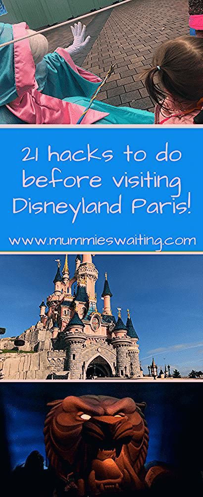 21 hacks to do before visiting Disneyland Paris!
