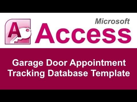 The Microsoft Access Garage Door Appointment Tracking Database