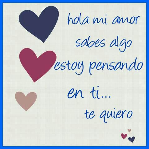 Te Quiero Buenos Dias Pinterest Te Quiero Quiero Y Amor
