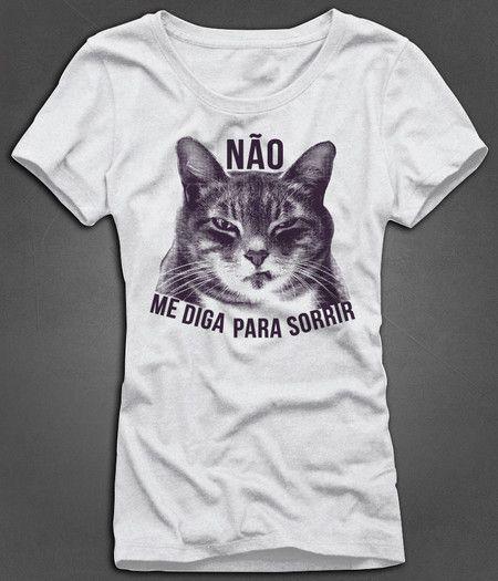 7ce7bf0d3 Camiseta Feminina Não Me Diga Para Sorrir