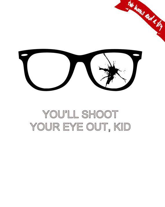 You'll Shoot Your Eye Out Kid Print // Christmas Printable // A Christmas Story // Print Holiday ...