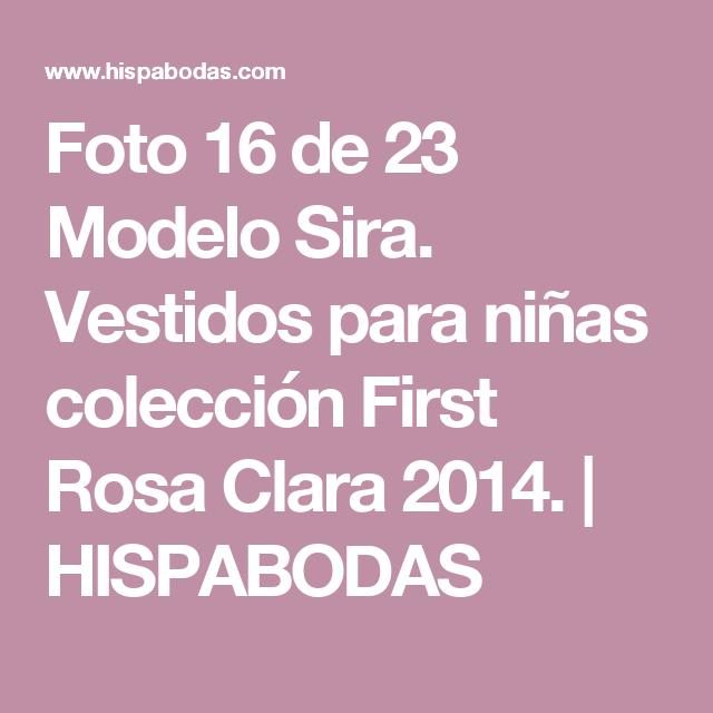 Foto 16 de 23 Modelo Sira. Vestidos para niñas colección First Rosa Clara 2014. | HISPABODAS