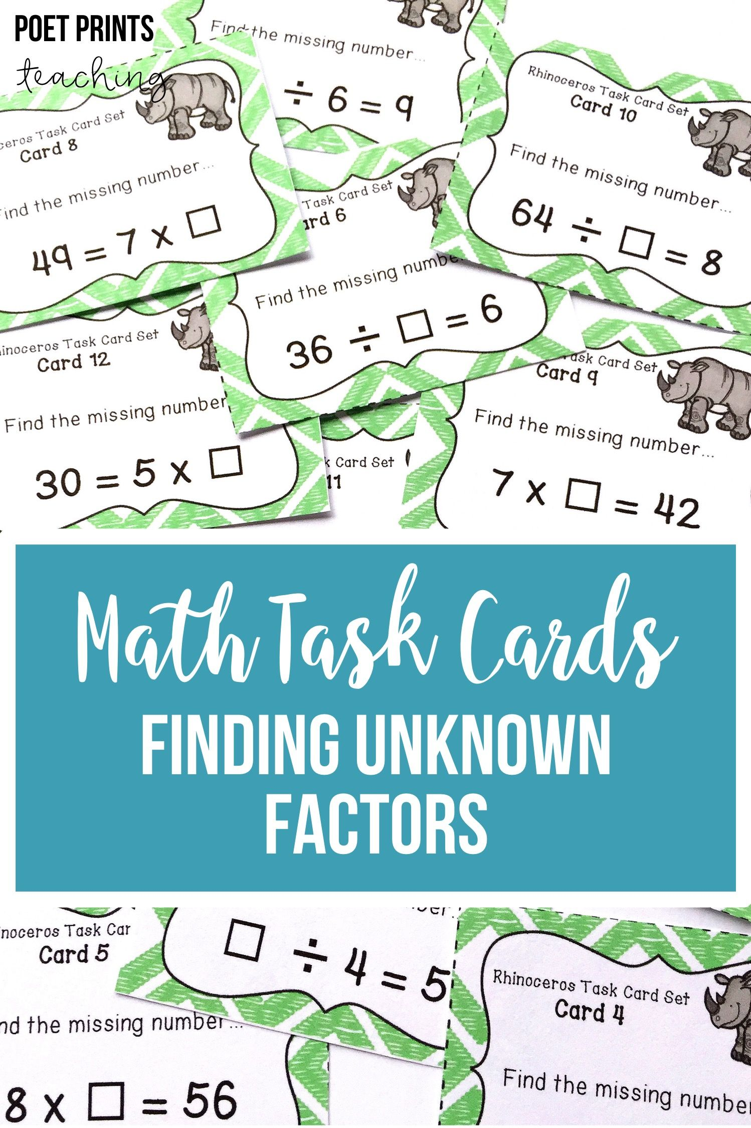 Finding Unknown Factors, Task Cards   Early finishers ...