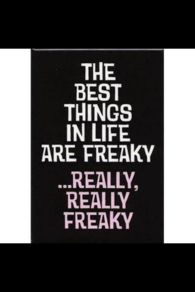 Lady On The Street And A Freak In The Bed Words Quotes Sayings